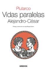 Vidas Paralelas. Alejandro-César