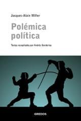 Polemica política - Miller, Jacques-Alain