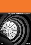 Frank Lloyd Wright: obras y proyectos