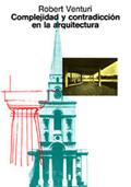 Complejidad y contradicción en la arquitectura - Venturi, Robert