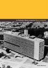 Le Corbusier. Obras y proyectos