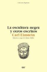 La escultura negra y otros escritos - Einstein, Carl