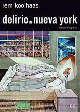 Delirio de Nueva York - Koolhaas, Rem