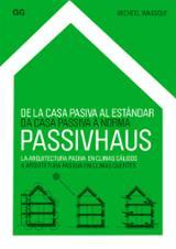 De la casa pasiva al estándar. Passivhaus. La arquitectura pasiva - Wassouf, Micheel