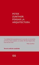 Pensar la arquitectura - Zumthor, Peter