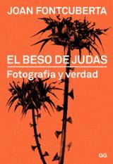 El beso de Judas..Fotografía y verdad
