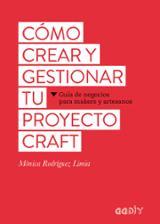 Cómo crear y gestionar tu proyecto craft - AAVV