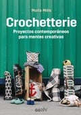 Crochetterie.  Proyectos contemporáneos para mentes creativas - Mills, Molla