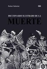 Diccionario ilustrado de la muerte - Sabatier, Robert