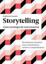 Storytelling como estrategia de comunicación - Lamarre, Guillaume