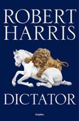 Dictator (Trilogía de Cicerón, 3)