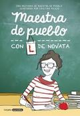 Maestra de pueblo, con L de novata - Picazo, Cristina
