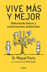 Vive más y mejor - Porta, Miguel
