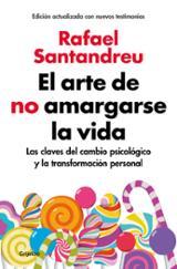 El arte de no amargarse la vida - Santandreu, Rafael
