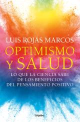 Optimismo y salud - Rojas Marcos, Luis