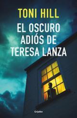El oscuro adiós de Teresa Lanza - Hill, Toni