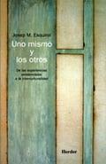 Uno mismo y los otros - Esquirol, Josep M.