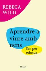 Aprendre a viure amb nens - Wild, Rebeca