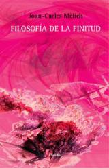 Filosofía de la finitud - Mèlich, Joan-Carles