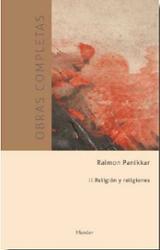 Obras Completas Tomo II: Religión y religiones