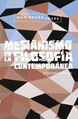 Mesianismo en la filosofía contemporánea - Rosàs Tosas, Mar