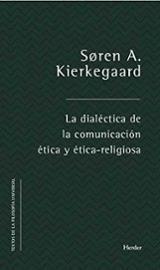La dialéctica de la comunicación ética y ética-religiosa