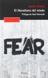 El liberalismo del miedo - Shklar, Judith N.