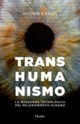 Transhumanismo - Diéguez, Antonio