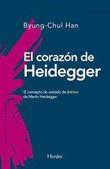 El corazón de Heidegger - Han, Byung-Chul