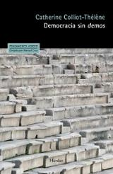 La democracia sin demos - Colliot-Thelene, Catherine