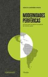 Modernidades periféricas - Chaparro Amaya, Aldolfo