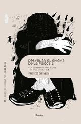 Desvelar el enigma de la psicosis - De Masi, Franco