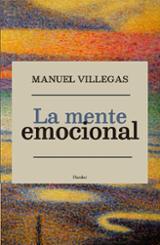 La mente emocional - Villegas, Manuel
