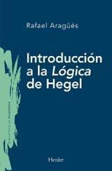 Introducción a la Lógica de Hegel - Aragües Aliaga, Rafael