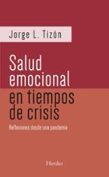 La salud emocional en tiempos de crisis - Tizón García, Jorge l.