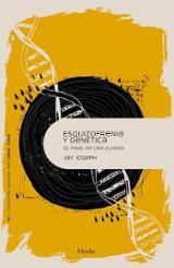 Esquizofrenia y genética - Jay Joseph, James