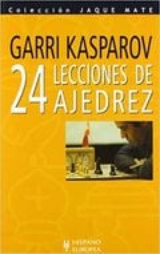 24 lecciones de ajedrez - Kasparov, Gary