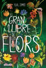 EL GRAN LLIBRE DE LES FLORS - Zommer, Yuval