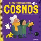 El meu primer llibre del cosmo - Altarriba, Eduard
