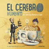 El Cerebro Humano. Explicado por Dr. Santiago Ramón y Cajal - Barrecheguren, Pablo