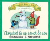 L´Esquirol i el ninot de neu