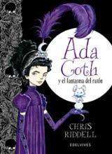 Ada Goth y el fantasma del ratón - Riddell, Chris