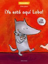 ¡Ya está aquí Lobo!