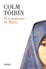 El testamento de María - Tóibín, Colm