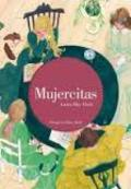 Mujercitas - Alcott, Louisa May