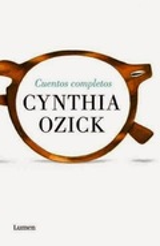 Cuentos reunidos - Ozick, Cynthia