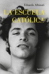 La escuela católica - Albinati, Edoardo