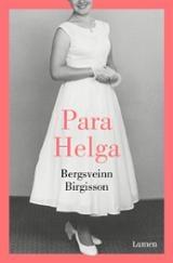 Para Helga - Birgisson, Bergsveinn