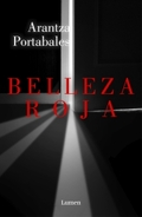 Belleza roja - Portabales, Arantza