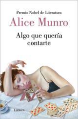 Algo que quería contarte - Munro, Alice